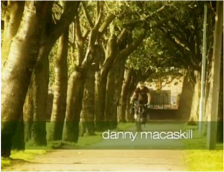 Danny MacAskill still