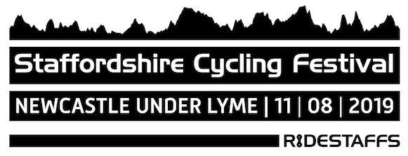 RIDESTAFFS Staffordshire Cycling Festival – Newcastle under Lyme – 11th August 2019