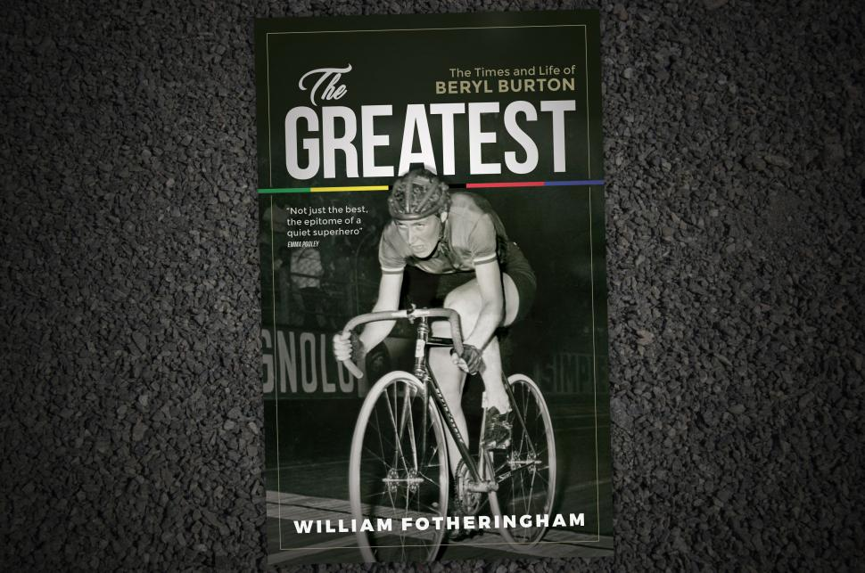 The Greatest – The Times and Life of Beryl Burton by William Fotheringham