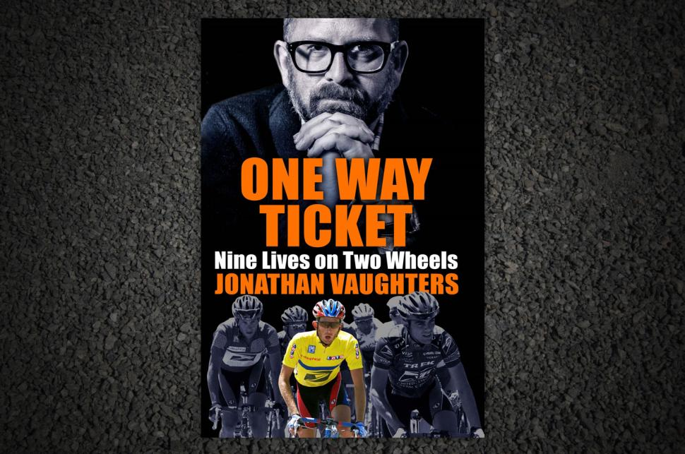 Review: One Way Ticket by Jonathan Vaughters | road cc