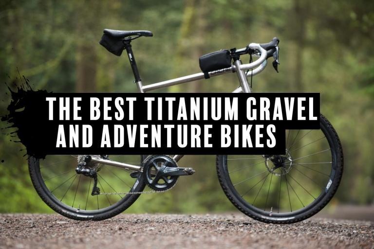 best-ti-gravel-adventure-bikes
