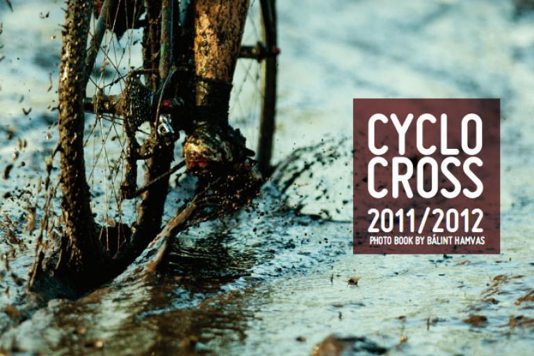 Cyclocross 2011:2012 book by Balint Hamvas