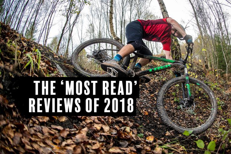 most read MTB reviews 2018